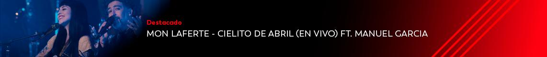 Mon Laferte – Cielito De Abril (En Vivo) ft. Manuel Garcia